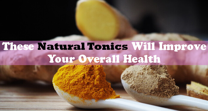 Best Natural Tonics For Health
