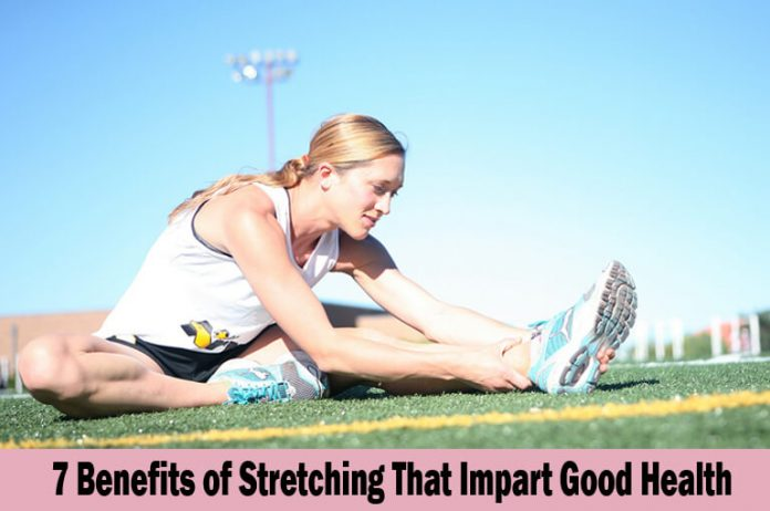 Benefits of Stretching that Impart Good Health