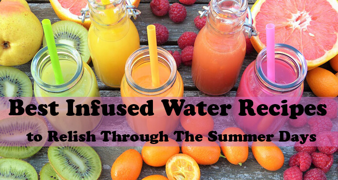 Best Infused Water Recipes for Summer Days