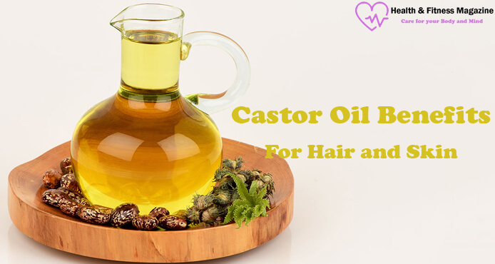 Castor Oil Benefits for Hair and Skin