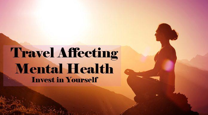 Travel Affecting Mental Health Meditation
