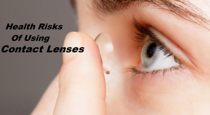 Health Risks of Using Contact Lenses