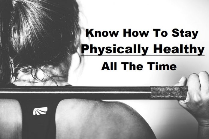 Stay Physically Healthy